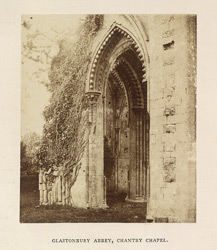 Glastonbury Abbey; Chantry Chapel